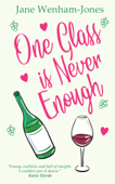 One Glass is Never Enough