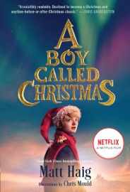 A Boy Called Christmas - Matt Haig & Chris Mould by  Matt Haig & Chris Mould PDF Download