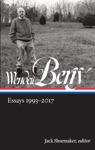 Wendell Berry Essays 1993-2017 LOA 317