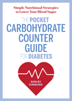 The Pocket Carbohydrate Counter Guide for Diabetes: Simple Nutritional Strategies to Lower Your Blood Sugar ebook Download
