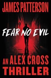 Fear No Evil - James Patterson by  James Patterson PDF Download