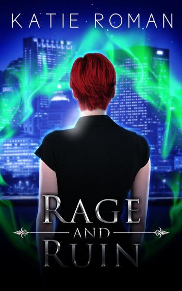 Rage and Ruin