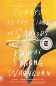 Download and Read Online Sharks in the Time of Saviors