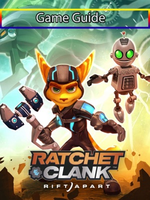Ratchet & Clank Rift Apart Game Guide