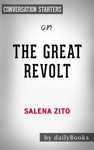 The Great Revolt Inside The Populist Coalition Reshaping American Politics By Salena Zito Conversation Starters