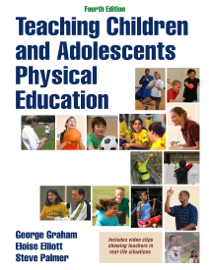 Teaching Children and Adolescents Physical Education 4th Edition book