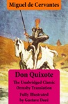 Don Quixote Illustrated  Annotated - The Unabridged Classic Ormsby Translation Fully Illustrated By Gustave Dor
