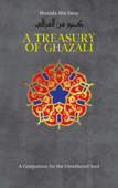 A Treasury of Ghazali