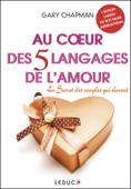 Download and Read Online Au cœur des 5 langages de l'amour