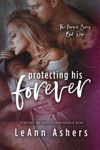 Protecting His Forever