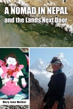 A Nomad In Nepal And The Lands Next Door