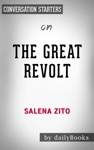 The Great Revolt Inside The Populist Coalition Reshaping American Politicsby Salena Zito Conversation Starters