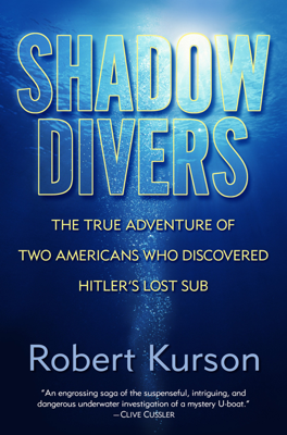 Shadow Divers - Robert Kurson book