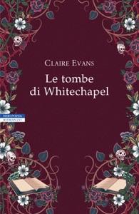 Le tombe di Whitechapel Book Cover