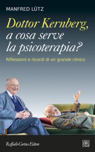 Dottor Kernberg, a cosa serve la psicoterapia? Copertina del libro
