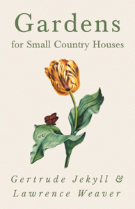 Gardens for Small Country Houses Boekomslag