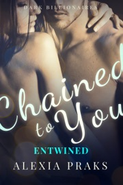 Chained to You: Entwined PDF Download