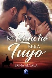 Mi rancho será tuyo Book Cover