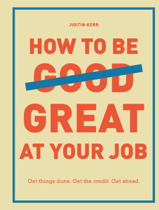 How to Be Great at Your Job Copertina del libro
