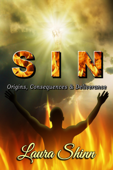 SIN: Origins, Consequences & Deliverance