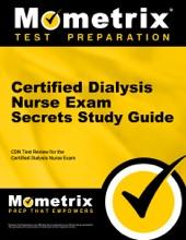 Certified Dialysis Nurse Exam Secrets Study Guide: