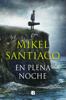 Mikel Santiago - En plena noche portada
