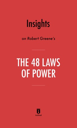 Insights on Robert Greene's The 48 Laws of Power by Instaread book cover