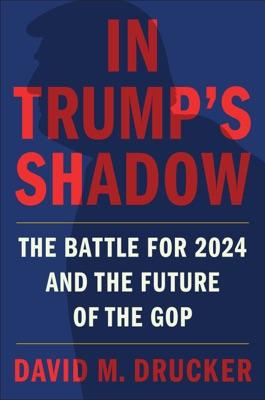 In Trump's Shadow