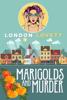 London Lovett - Marigolds and Murder  artwork