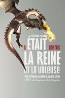 Download and Read Online Il était une fois, la Reine et la Voleuse - Tome 3