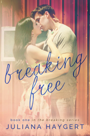 Breaking Free - Juliana Haygert book summary