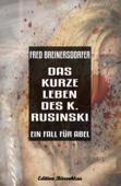 Das kurze Leben des K. Rusinski  - Ein Fall für Abel