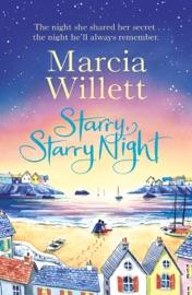 Starry, Starry Night - Marcia Willett by  Marcia Willett PDF Download