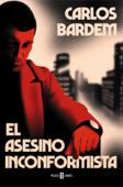 Download and Read Online El asesino inconformista