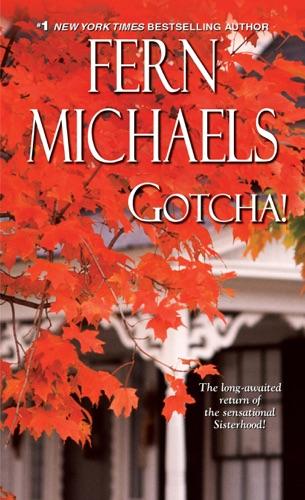 Fern Michaels - Gotcha!