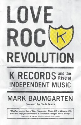 Love Rock Revolution - Mark Baumgarten book