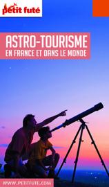 GUIDE DE L'ASTRO-TOURISME 2018 Petit Futé