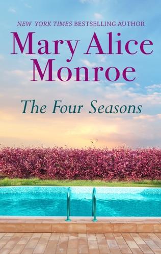 Mary Alice Monroe - The Four Seasons