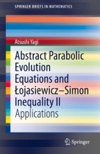 Abstract Parabolic Evolution Equations And Łojasiewicz–Simon Inequality II