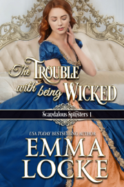 The Trouble with Being Wicked - Emma Locke book summary