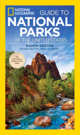 National Geographic Guide to National Parks of the United States, 8th Edition