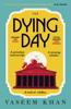 Vaseem Khan - The Dying Day bild