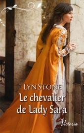 Download Le chevalier de Lady Sara
