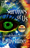 Kathy Miner - What Survives of Us  artwork