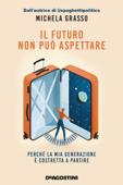 Il futuro non può aspettare Book Cover