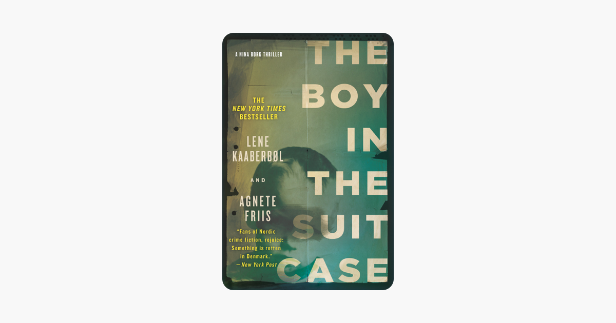 The Boy in the Suitcase - Lene Kaaberbøl & Agnete Friis