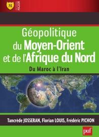 GéOPOLITIQUE DU MOYEN-ORIENT ET DE LAFRIQUE DU NORD