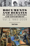 Documents and Debates in American History and Government