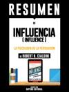 Influencia La Psicologia De La Persuasion Influence