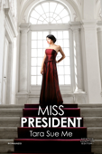 Download and Read Online Miss President